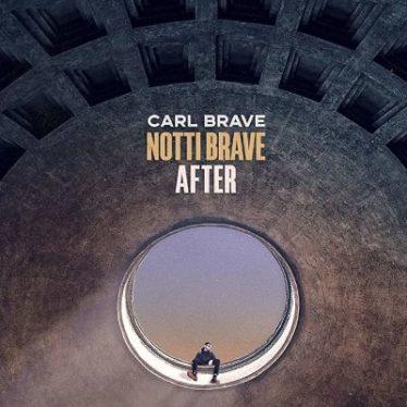 """Dopo le """"Notti Brave"""" Carl Brave fa """"After"""": la recensione del suo nuovo lavoro"""