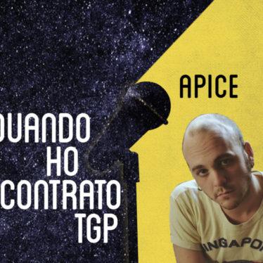 Quando ho incontrato TGP: Apice