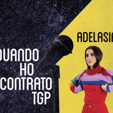 Quando ho incontrato TGP: Adelasia