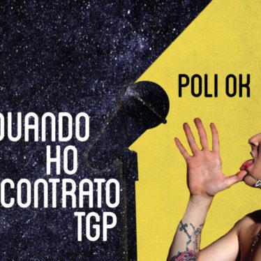 Quando ho incontrato TGP: POLI OK