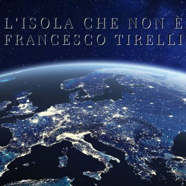 Si intitola L'ISOLA CHE NON È il nuovo album dei FRANCESCO TIRELLI