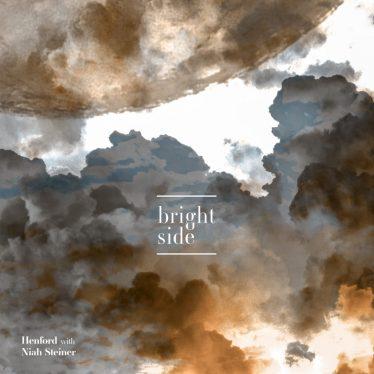 Bright Side with Niah Steiner e il singolo di debutto di Henford